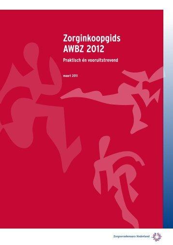 Zorginkoopgids AWBZ 2012 - Meld je zorg