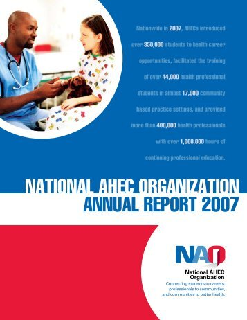 NATIONAL AHEC ORGANIZATION ANNUAL REPORT 2007