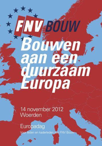 Bouwen aan een duurzaam Europa - FNV Bouw Kaderplatform
