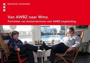 Van AWBZ naar Wmo - Invoering Wmo