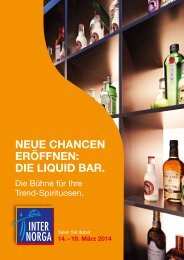 Neue ChaNCeN eröffNeN: Die LiquiD Bar. - Internorga
