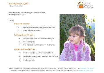 Zpravodaj ANR ČR 10/2011 Obsah: Okénko ... - Děti patří domů os