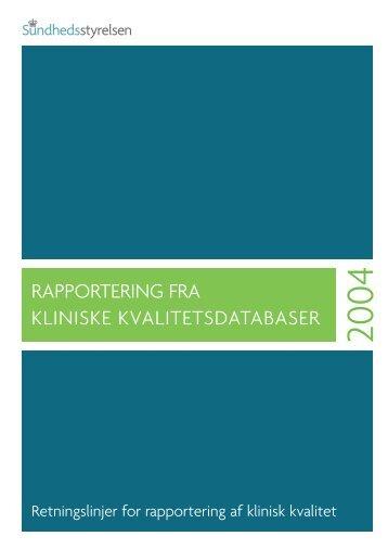 rapportering fra kliniske kvalitetsdatabaser - Sundhedsstyrelsen