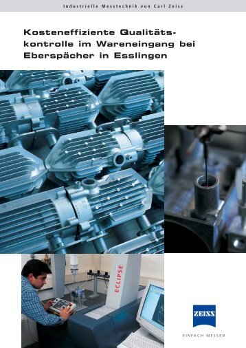 kontrolle im Wareneingang bei Eberspächer in Esslingen - Carl Zeiss