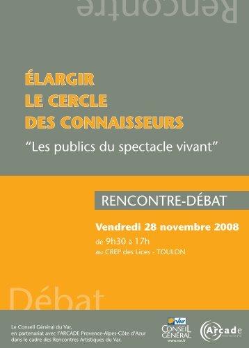 Débat Rencontre - Arcade Provence-Alpes-Côte d'Azur