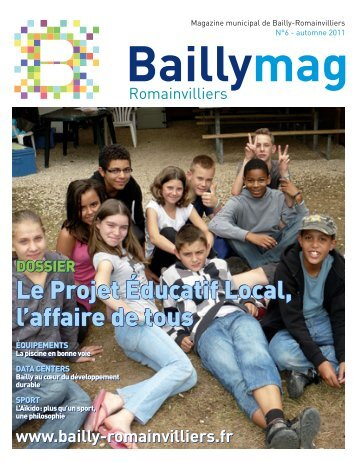 Le Baillymag n°6 - Bailly-Romainvilliers