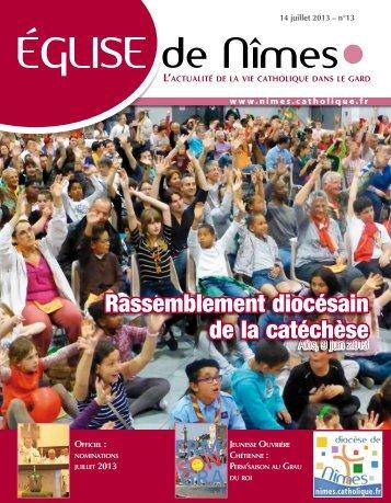 Eglise de Nîmes n° 13 du dimanche 14 juillet 2013 - Diocèse de ...