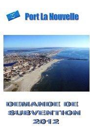 Dossier de demande de subvention 2011 - Port la Nouvelle