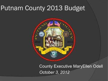Putnam County 2013 Budget Presentation