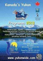 Kanada´s Yukon Geführte Kanu-, Wander - Yukon Wide Adventures