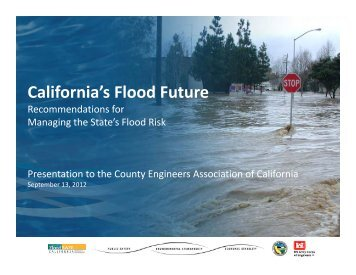 California's Flood Future - County Engineers Association of California