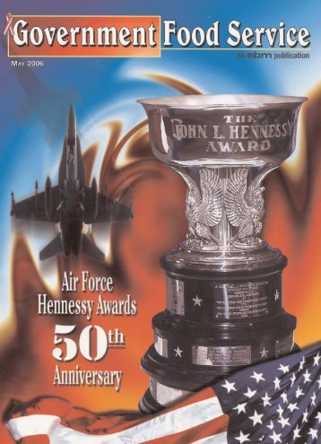 Government Food Service Magazine 50th Hennessy Feature