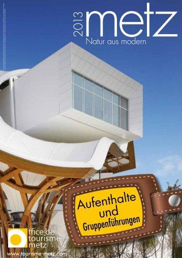 PDF-Broschüre 2013 - Office du tourisme de Metz