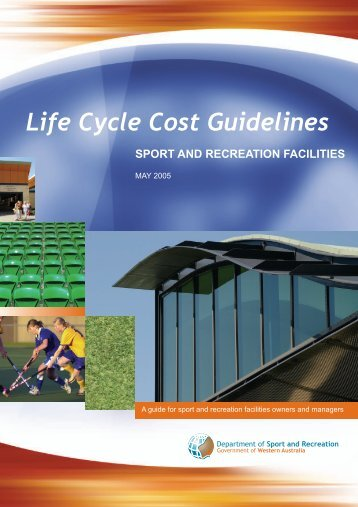 Life Cycle Cost Guidelines for Sport Facilities - VicSport