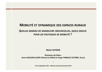 Marie Huyghe : Mobilité et dynamique des espaces ruraux ... - afitl