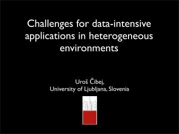 Challenges of data-intensive computation in heterogeneous ...
