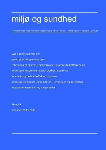 Miljø og sundhed, 14. årgang, nr. 1, juni 2008 - Sundhedsstyrelsens ...