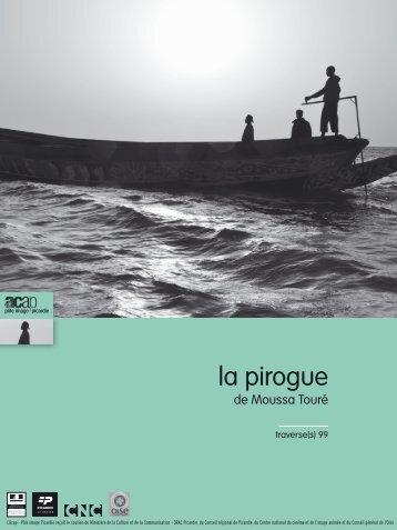 """Traverse(s) n°99 """"La Pirogue"""" - ACAP • Cinéma • Pôle Image Picardie"""