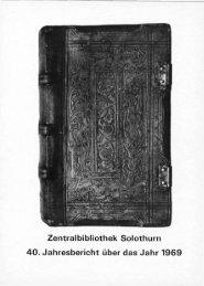 Zentralbibliothek Solothurn 40. Jahresbericht über das Jahr 1969