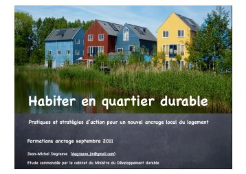 Habiter en quartier durable/Jean-Michel Degraeve - Habitreg.net