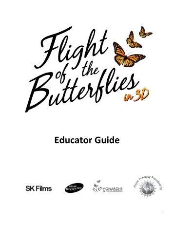 Flight of the Butterflies Educator's Guide - Science Museum of Virginia
