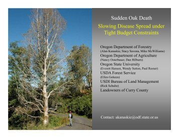 View Alan Kanaskie's presentation - Sudden Oak Death