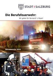 Jahresbericht 2010 - eBook - Berufsfeuerwehr Salzburg