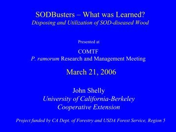 SODBusters – What was Learned - Sudden Oak Death