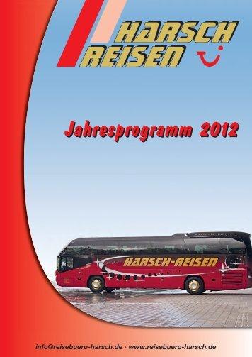 Unser Jahresprogramm 2012 zum Download ... - Reisebüro Harsch