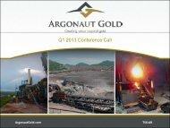 Q1_2013_conference_c.. - Argonaut Gold Inc.