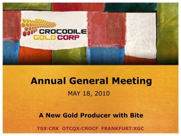 View the Presentation (PDF 1.91 MB) - Crocodile Gold Corp.