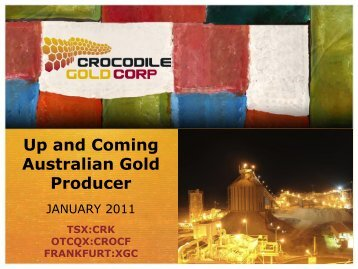 View this Presentation (PDF 3.21 MB) - Crocodile Gold Corp.