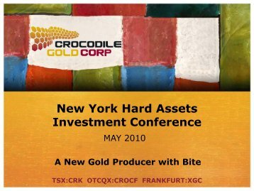 View the Presentation (PDF 1.67 MB) - Crocodile Gold Corp.