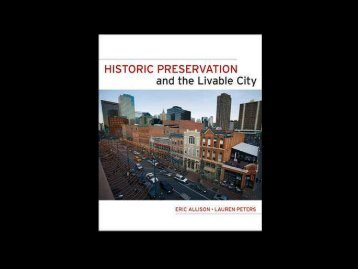 Historic Preservation & The Livable City – Dr. Eric ... - Heritage Ohio