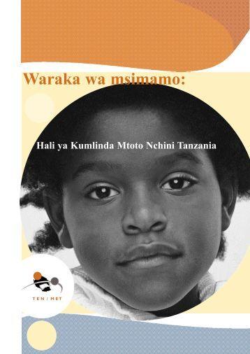 Waraka wa msimamo: Hali ya Kumlinda Mtoto Nchini Tanzania