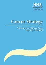 Cancer Strategy Report - A Framework for NHS Lanarkshire - June ...