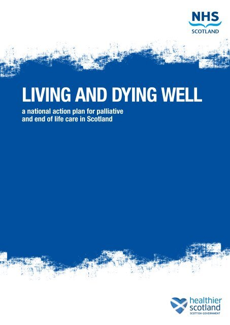 Living and Dying Well - Scottish Government