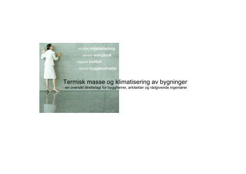 Termisk masse og klimatisering av bygninger - Bygg uten grenser