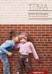 Bærekraftig Bygging · Den sosiale dimensjonen - Byggitegl.no