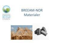 BREEAM-NOR Materialer - Bygg uten grenser