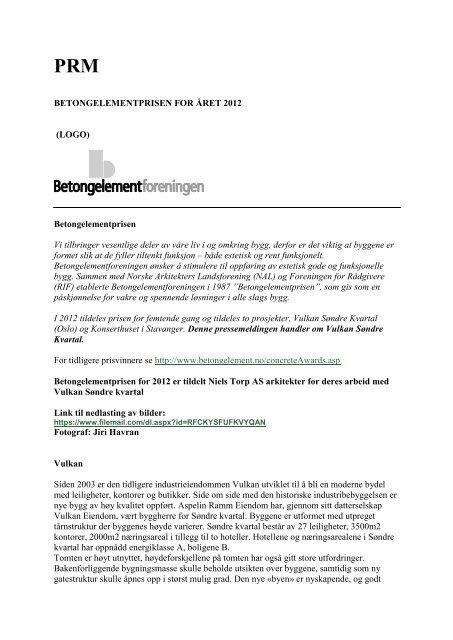 Betongelementprisen 2012 - Vulkan søndre kvartal - Bygg uten ...