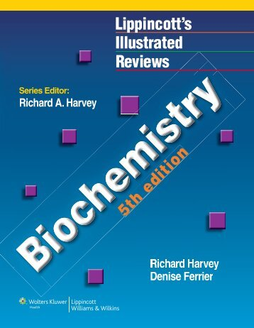 lippincott__039_s_illustrated_reviews__biochemistry__5th_edition