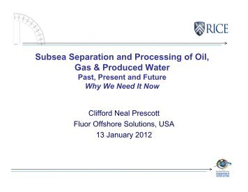 Subsea Separation and Processing of Oil, Gas & Produced Water ...