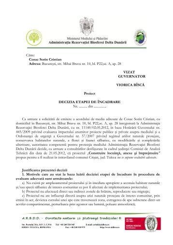 Cosac Sorin Cristian Adresa: Bucureşti, str. Mihai Bravu nr. 10, bl ...