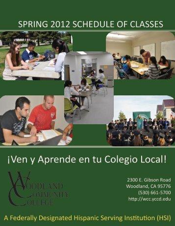 ¡Ven y Aprende en tu Colegio Local! - Woodland Community College