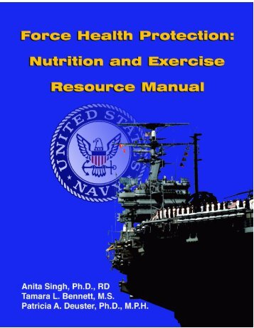 Force Health Protection: Nutrition and Exercise Resource Manual