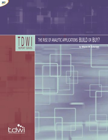 THE RISE OF ANALYTIC APPLICATIONS:BUILD OR BUY?