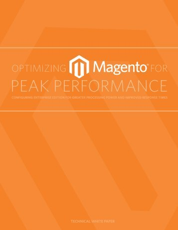 Optimizing Magento for Peak Performance - PEER 1 Hosting