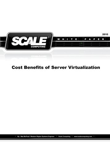 the cost benefit of virtualization technology Virtualization is an innovative technology that helps companies save vast amounts of money and  cost is a factor a  your business can benefit in numerous ways.