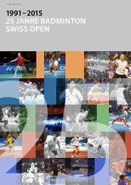 1991 – 2015 25 Jahre Badminton Swiss Open